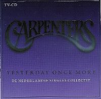 Cover Carpenters - Yesterday Once More - De Nederlandse singles collectie