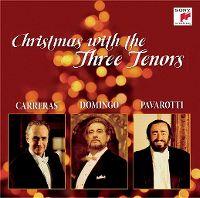 Cover Carreras / Domingo / Pavarotti - Christmas With The Three Tenors