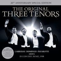 Cover Carreras / Domingo / Pavarotti - The Original Three Tenors - 20th Anniversary Special Edition
