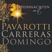 Cover Carreras / Domingo / Pavarotti - Weihnachten mit Pavarotti Carreras Domingo