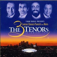 Cover Carreras / Domingo / Pavarotti with Mehta - The 3 Tenors In Concert 1994