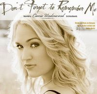 Cover Carrie Underwood - Don't Forget To Remember Me