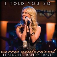 Cover Carrie Underwood feat. Randy Travis - I Told You So