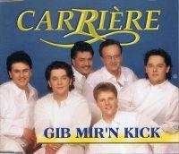 Cover Carrière - Gib mir'n Kick