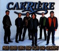 Cover Carrière - Mein Leben lang nur von dir geträumt