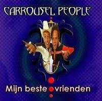 Cover Carrousel People - Mijn beste vrienden