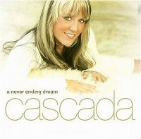 Cover Cascada - A Never Ending Dream