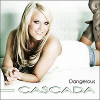 Cover Cascada - Dangerous