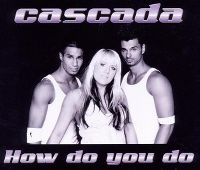 Cover Cascada - How Do You Do
