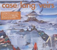 Cover Case / Lang / Veirs - Case / Lang / Veirs