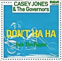 Cover Casey Jones & The Governors - Don't Ha Ha