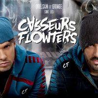 Cover Casseurs Flowters - Orelsan et Gringe sont les Casseurs Flowters