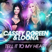 Cover Cassey Doreen & Loona - Tell It To My Heart