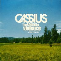 Cover Cassius with Steve Edwards - The Sound Of Violence (Feel Like I Wanna Be Inside Of You)