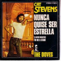 Cover Cat Stevens - (I Never Wanted) To Be A Star