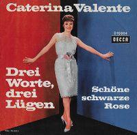 Cover Caterina Valente - Drei Worte, drei Lügen