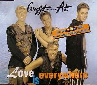 Cover Caught In The Act - Love Is Everywhere