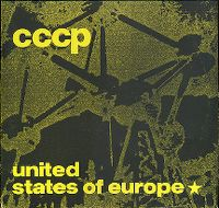 Cover C.C.C.P. - United States Of Europe