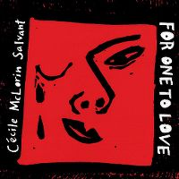 Cover Cécile McLorin Salvant - For One To Love