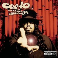 Cover Cee-Lo - Cee-Lo Green And His Perfect Imperfections