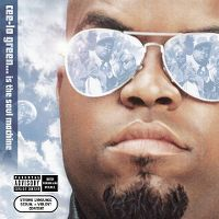 Cover Cee-Lo - Cee-Lo Green... Is The Soul Machine