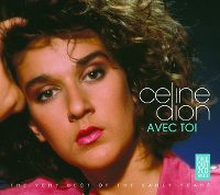 Cover Céline Dion - Avec toi - The Very Best Of The Early Years