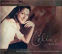 Cover Céline Dion - Don't Save It All For Christmas Day
