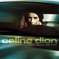 Cover Céline Dion - I Drove All Night