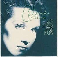 Cover Céline Dion - It's All Coming Back To Me Now