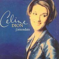 Cover Céline Dion - J'attendais