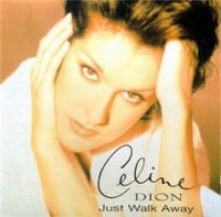 Cover Céline Dion - Just Walk Away