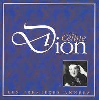 Cover Céline Dion - Les premières années