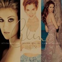 Cover Céline Dion - Let's Talk About Love / Falling Into You / A New Day Has Come