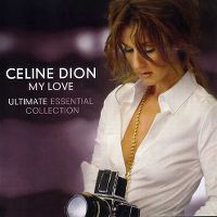 Cover Céline Dion - My Love - Essential Collection