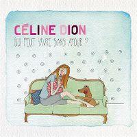 Cover Céline Dion - Qui peut vivre sans amour?