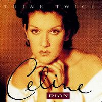 Cover Céline Dion - Think Twice