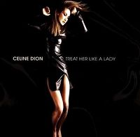 Cover Céline Dion - Treat Her Like A Lady