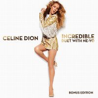 Cover Céline Dion with Ne-Yo - Incredible