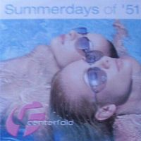 Cover Centerfold - Summerdays Of '51
