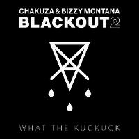 Cover Chakuza & Bizzy Montana - Blackout 2