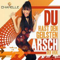 Cover Chamelle - Du hast den geilsten Arsch der Erde