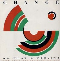 Cover Change - Oh What A Feeling