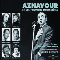 Cover Charles Aznavour - Aznavour et ses premiers interprètes