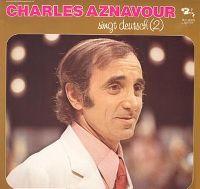 Cover Charles Aznavour - Charles Aznavour singt Deutsch (2)