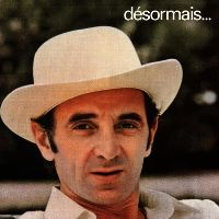 Cover Charles Aznavour - Désormais...