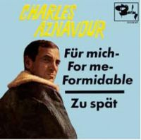 Cover Charles Aznavour - Für mich - For Me - formidable