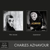 Cover Charles Aznavour - Hier encore + Jazznavour