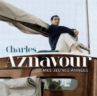 Cover Charles Aznavour - Mes jeunes années