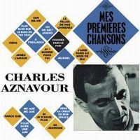 Cover Charles Aznavour - Mes premières chansons