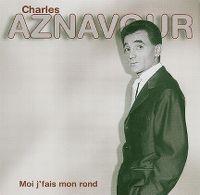 Cover Charles Aznavour - Moi j'fais mon rond